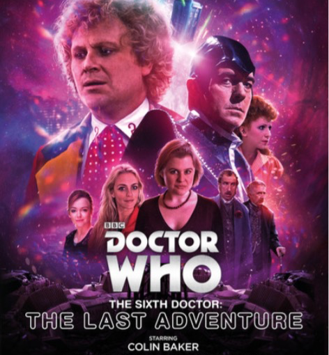 Get the The Sixth Doctor: The Last Adventure, early.