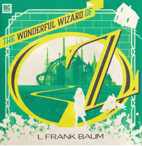 Review-Big Finish: The Wonderful Wizard of Oz