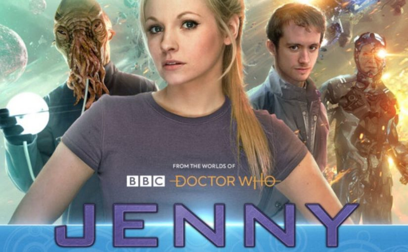 REVIEW: BIG FINISH: JENNY — THE DOCTOR'S DAUGHTER