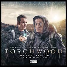 REVIEW:BIG FINISH-Torchwood-The Last Beacon