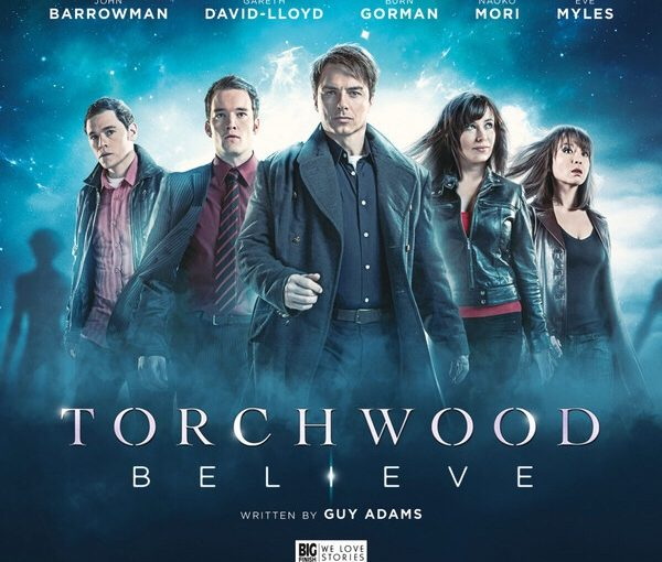 Big Finish Review-Torchwood:Believe