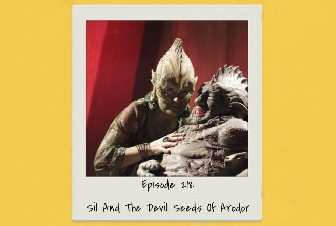 Episode 218: Sil and the devil seeds of Ardor