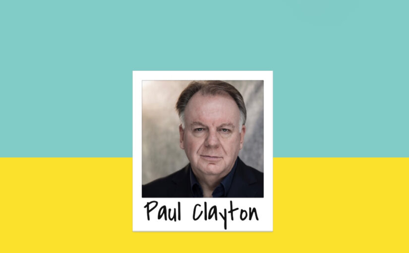 Episode 251: Paul Clayton interview