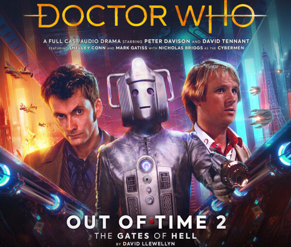 Out of Time 2 – The Gates of Hell: Doctor Who-Big Finish review
